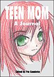 Teen Mom - A Journal